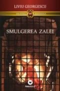 SMULGEREA ZALEI - GEORGESCU, Liviu