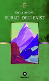 SURAD, DECI EXIST - ANDRU, Vasile