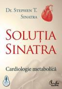 Solutia Sinatra - Cardiologie metabolica - Dr.  Stephen T. Sinatra