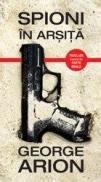 Spioni in arsita - George Arion