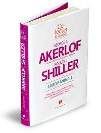 Spirite Animale - George Akerlof, Robert Schiller