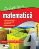 Stiu foarte bine la ...matematica, clasa a IV-a - Aurel Maior , Elena Maior , Angelica Calugarita