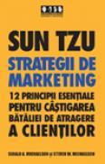 Sun Tzu - Strategii de marketing - Gerald A. Michaelson, Steven A. Michaelson