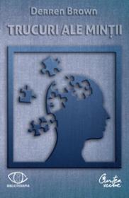 Trucuri ale mintii - Derren Brown