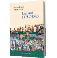 Ultimul Culianu - Horia-Roman Patapievici