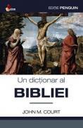 Un dictionar la Bibliei - John M.court