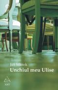 Unchiul meu Ulise - Jiri Marek