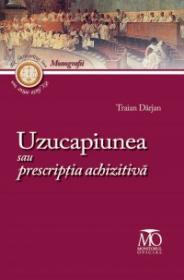 Uzucapiunea sau prescriptia achizitiva - Traian Darjan