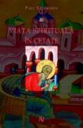 Viata spirituala in cetate - Paul Evdokimov