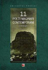 11 POETI MAGHIARI CONTEMPORANI - VOLCEANOV, George