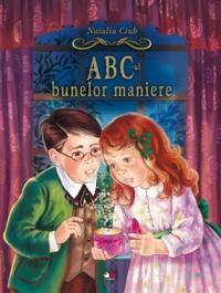 ABC-ul bunelor maniere - Natalia Ciub