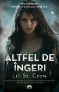 ALTFEL DE INGERI - Lili St. Crow