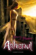 ARHONUL. PROFETIILE ORACOLULUI 2 - Catherine Fisher