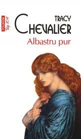Albastru pur (Editia 2011) - Tracy Chevalier