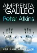 Amprenta lui Galileo - Peter Atkins
