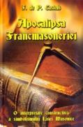 Apocalipsa Francmasoneriei - F. De P. Castells