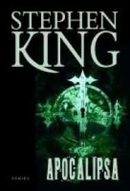 Apocalipsa. - Stephen King