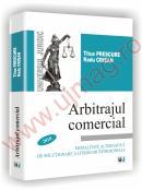 Arbitrajul comercial - Modalitate alternativa de solutionare a litigiilor patrimoniale - Titus Prescure