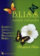 BLISS - natura extazului - Maureen Moss