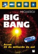 Big Bang: acum 20 de miliarde de ani - Renzo Zanoni