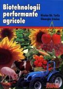 Biotehnologii performante agricole - Nicolae Gh. Tuliu, Gheorghe Craciun