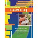 COMERT. Manual pentru clasa a X-a - TANTICA PETRE, GABRIELA IORDACHE, VALENTINA CAPOTA, VIORICA DORIN, GABRIELA SIMIONESCU, MARIUS CIURTIN, GEORGIANA DORIN