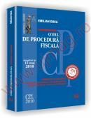 Codul de procedura fiscala - COMENTAT SI ADNOTAT cu legislatie secundara si complementara, jurisprudenta si norme metodologice - Actualizat la 15 mai 2010 - Emilian Duca