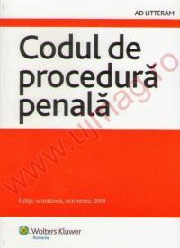 Codul de procedura penala Actualizat la 05 Octombrie 2008 - ***