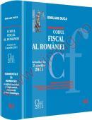 Codul fiscal al romaniei - COMENTAT SI ADNOTAT cu legislatie secundara si complementara, jurisprudenta si norme metodologice - Actualizat la 2 aprilie 2011 - Emilian Duca