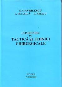 Compendiu de tactica si tehnici chirurgicale - Gavrilescu Stefan