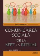 Comunicarea sociala de la mit la ritual - ***