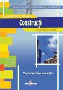 Constructii. Manual pt. clasa a IX-a - Iuliana Carmen Stana, Gigliola Nicandra Lascu, Ioana Zlatoianu