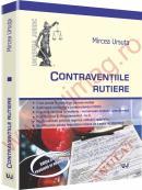 Contraventiile rutiere. Editia a II-a - Mircea Ursuta