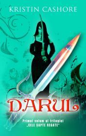 Darul - vol.1 din seria Cele Sapte Regate - Kristin Cashore
