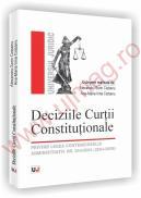 Deciziile Curtii Constitutionale - Privind legea contenciosului administrativ nr. 554/2004 (2004-2009) - Alexandru-Sorin Ciobanu, Ana-Maria Irina Ciobanu