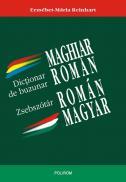 Dictionar de buzunar maghiar-roman/roman-maghiar. Magyar-roman/ roman-magyar zsebszotar - Erzsebet-Maria Reinhart
