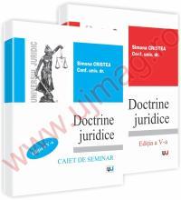 Doctrine juridice - curs - editia a V-a si caiet de seminar - editia a V-a - Simona Cristea