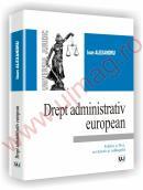 Drept administrativ european - Editia a II-a, revazuta si adaugita - Alexandru Ioan