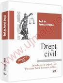 Drept civil. Introducere in dreptul civil. Persoana fizica. Persoana juridica. Editia a V-a. Actualizat 2010 - Petrica Trusca