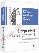 Drept civil. Partea generala - Subiectele dreptului civil - Teodor Bodoasca, Iulian Maftei, Ovidiu-Sorin Nour