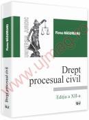 Drept procesual civil. Editia a XII-a - Florea Magureanu
