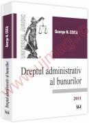 Dreptul administrativ al bunurilor - George Coca