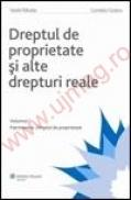 Dreptul de proprietate si alte drepturi reale. Vol. I - Patrimoniul. Dreptul de proprietate - Vasile Patulea