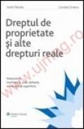 Dreptul de proprietate si alte drepturi reale. Vol. III - Uzufructul, uzul, abitatia, servitutile si superficia - Vasile Patulea