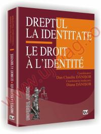 Dreptul la identitate - Le Droit a l'identite -