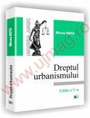 Dreptul urbanismului - Editia a V-a - Mircea Dutu