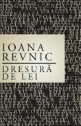 Dresura de lei - Ioana Revnic