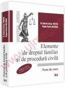 Elemente de dreptul familiei si de procedura civila. Note de curs - Editia a II-a revazuta si adaugita - Bogdan Dumitru Moloman, Gabriela Cristina Frentiu