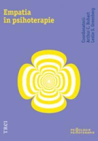 Empatia in psihoterapie - Coord. Arthur C. Bohart, Coord. Leslie S. Greenberg