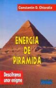 Energia de piramida - Constantin D. Chioralia
